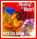 Healing with Collage