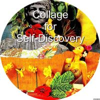 Collage for Self-Discovery