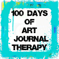 100 Days of Art Journal Therapy 2