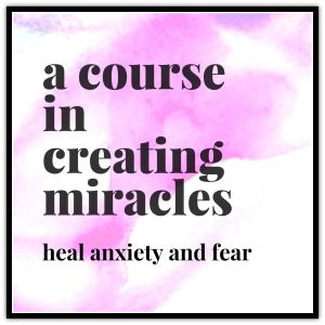 A Course in Creating Miracles - E-Course