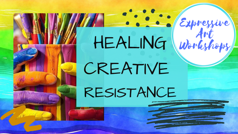Healing Creative Resistance