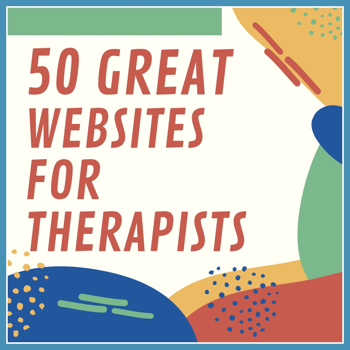 50 Great Websites For Counselling Therapists Shelley Klammer