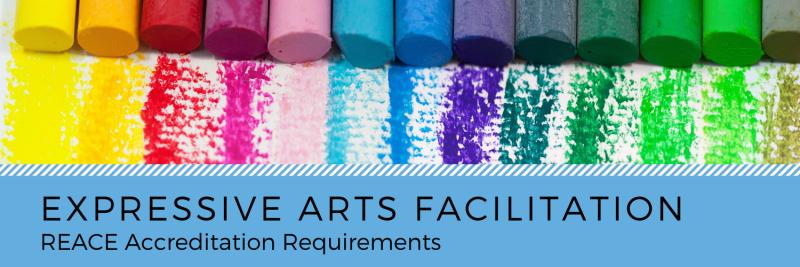 Expressive Arts Facilitation - REACE Designation