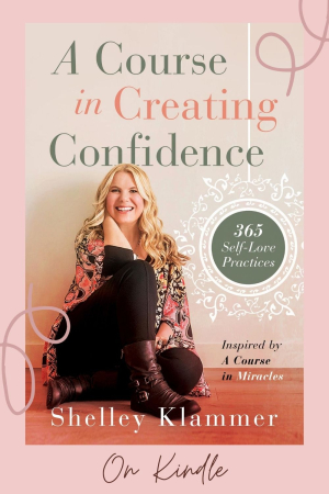 Shelley Klammer - A Course in Creating Confidence